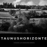 Taunushorizonte – Visuelle Exkursionen